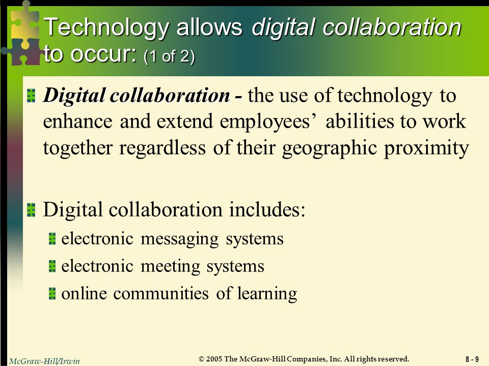 Technology allows digital collaboration to occur: (1 of 2)