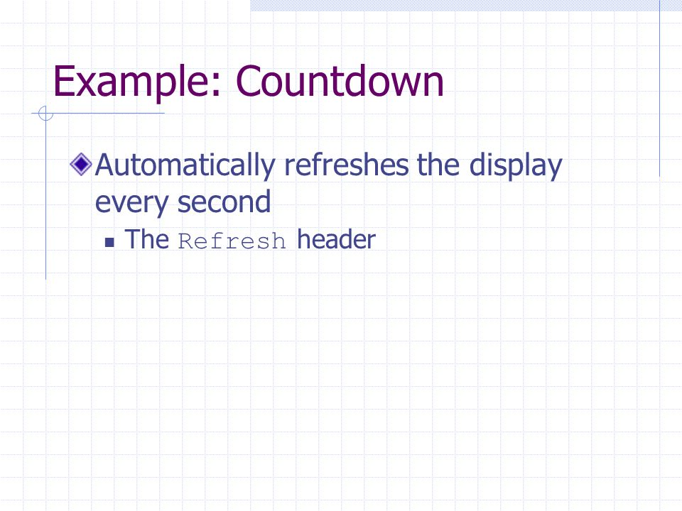 Example: Countdown Automatically refreshes the display every second