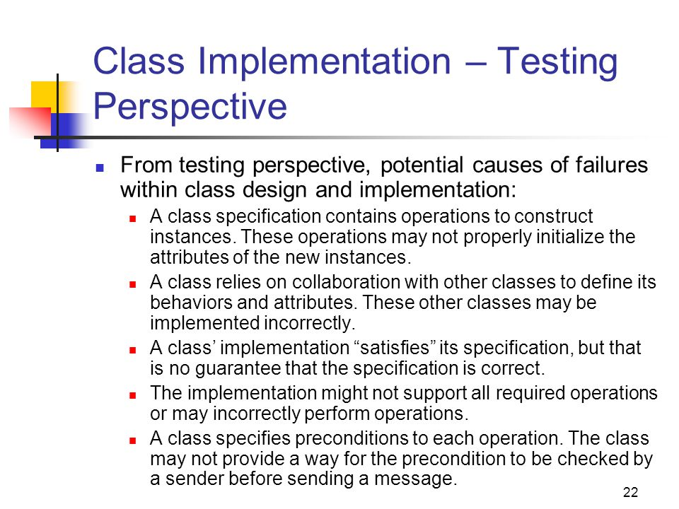 Class Implementation – Testing Perspective