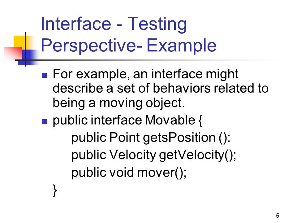 Interface - Testing Perspective- Example