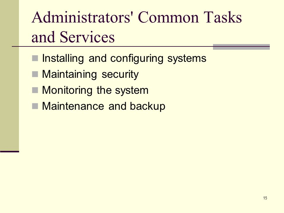Administrators Common Tasks and Services