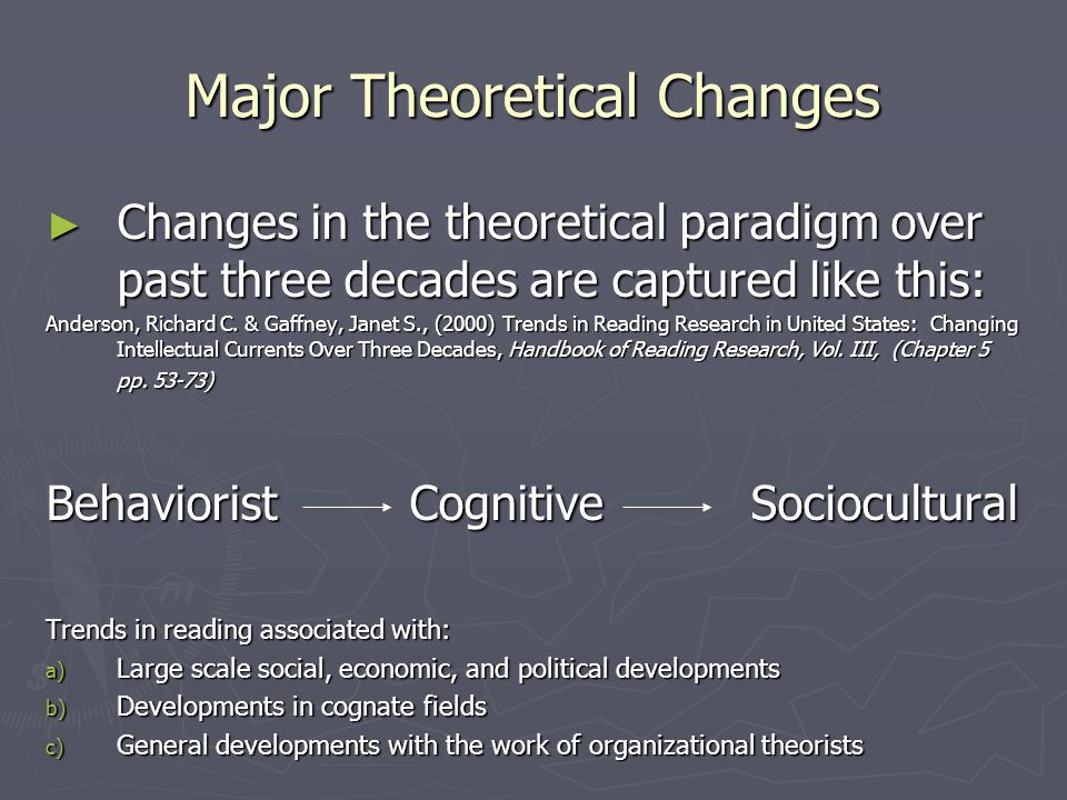 Major Theoretical Changes
