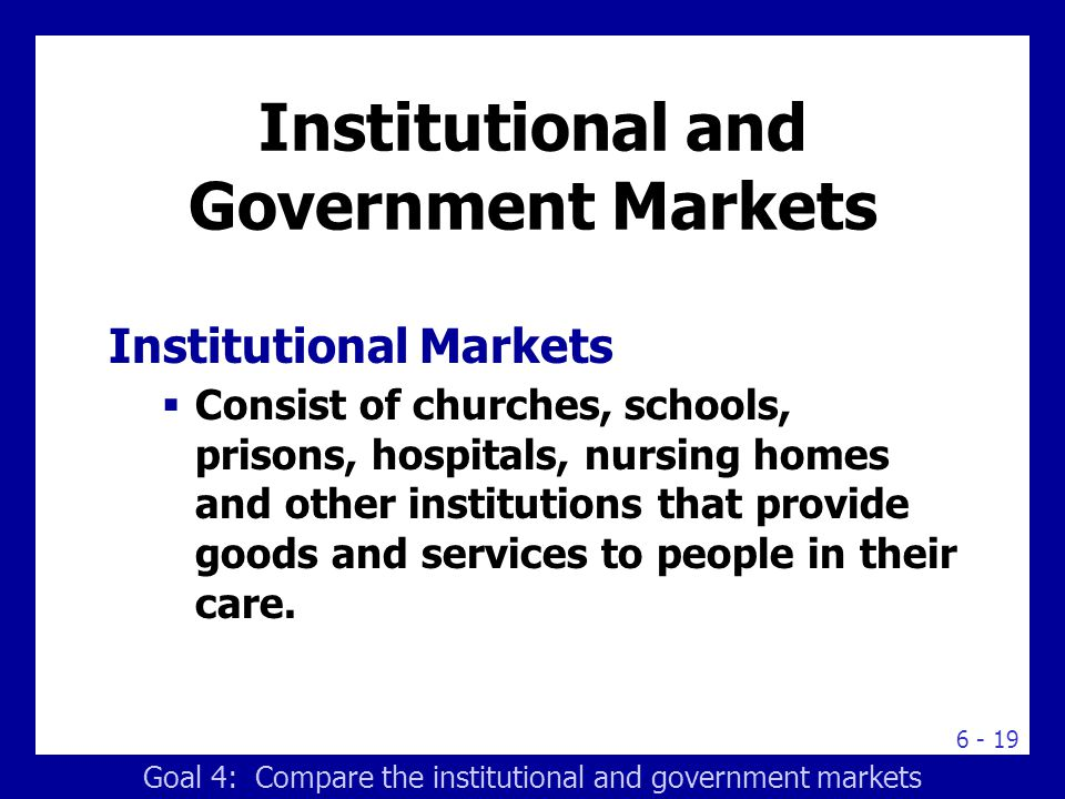 Institutional and Government Markets