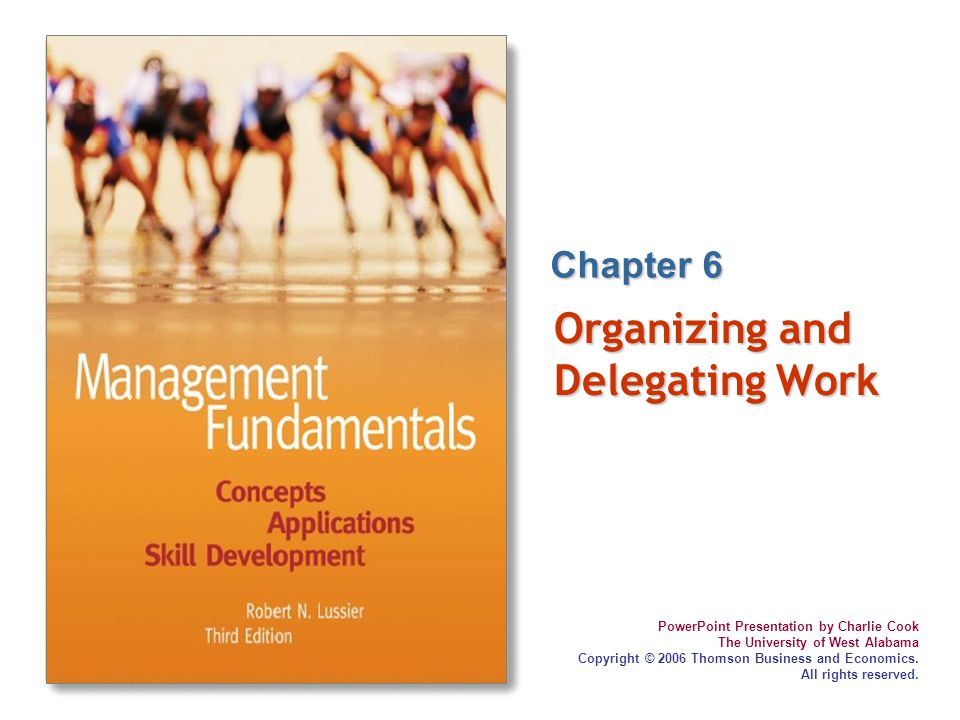 Organizing and Delegating Work