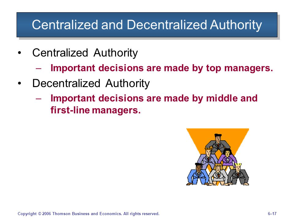 Centralized and Decentralized Authority