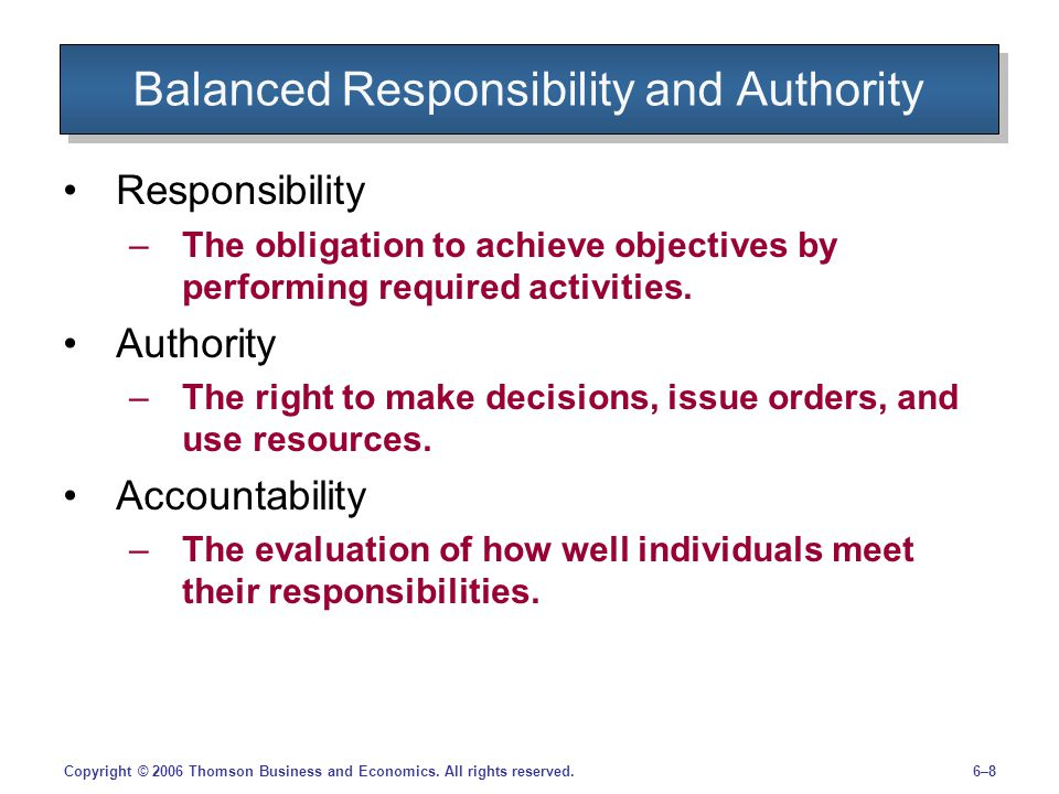 Balanced Responsibility and Authority
