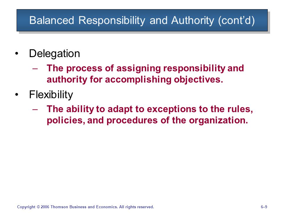 Balanced Responsibility and Authority (cont'd)
