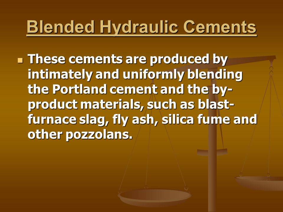 Blended Hydraulic Cements