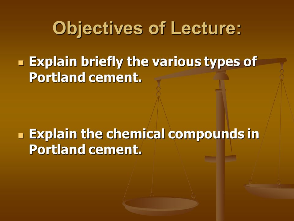 Objectives of Lecture: