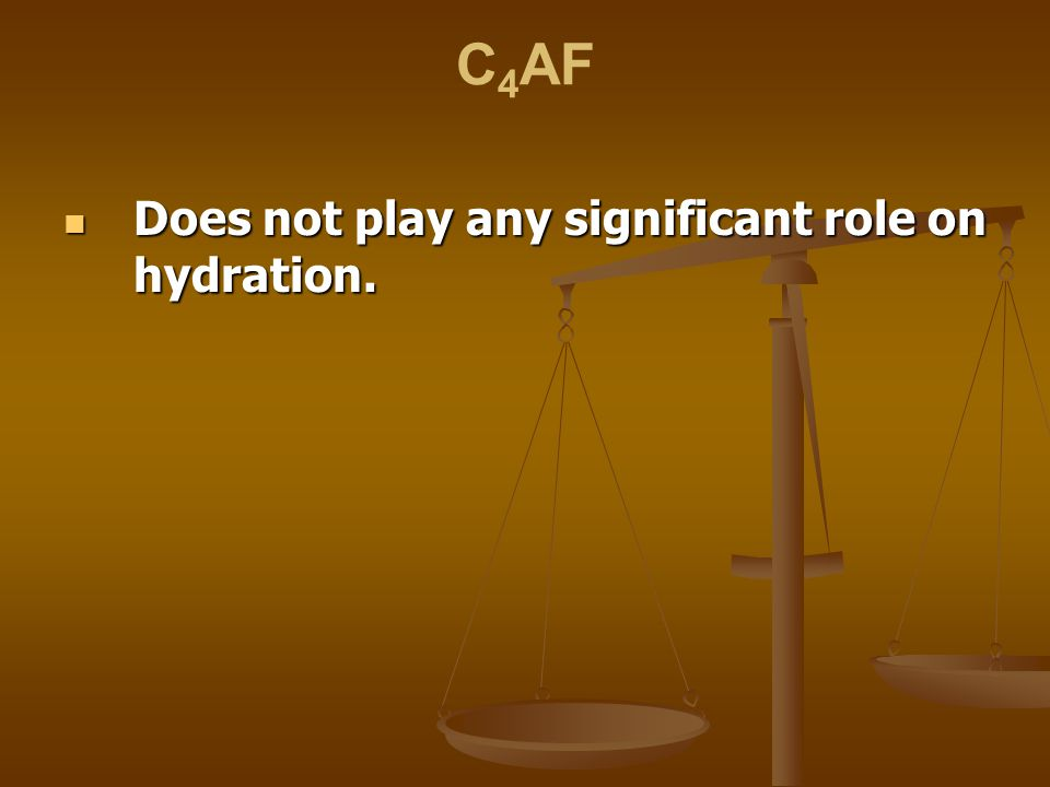 C4AF Does not play any significant role on hydration.