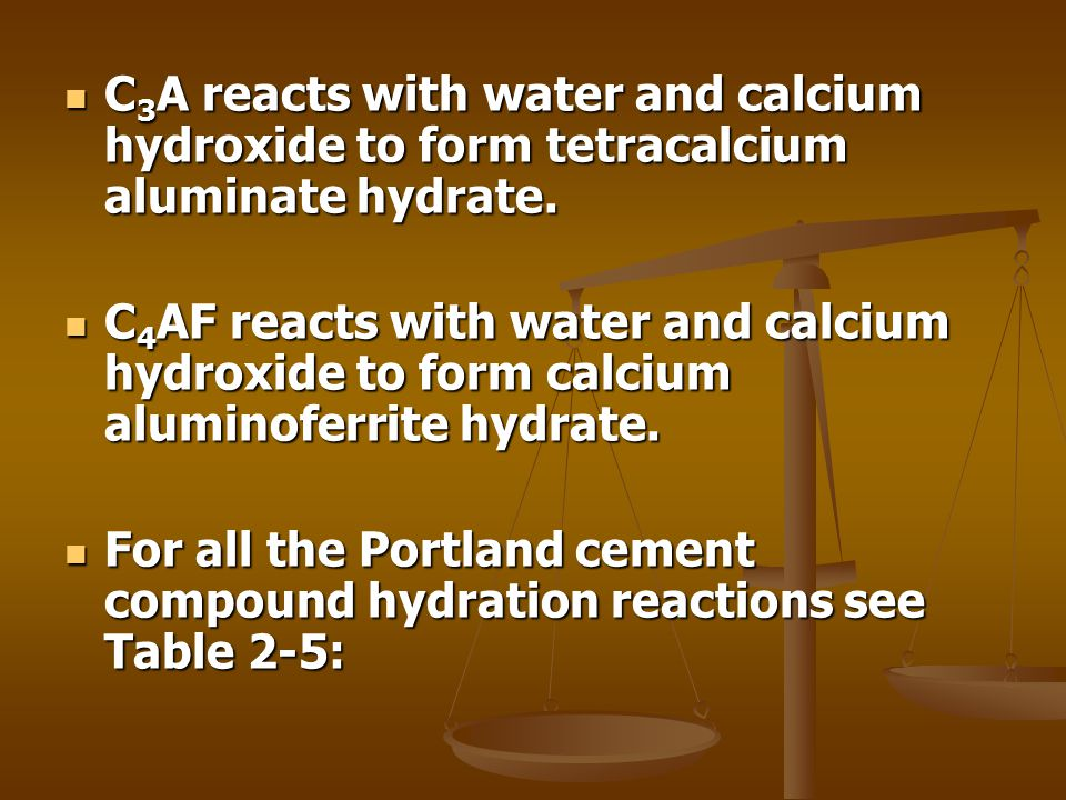 C3A reacts with water and calcium hydroxide to form tetracalcium aluminate hydrate.