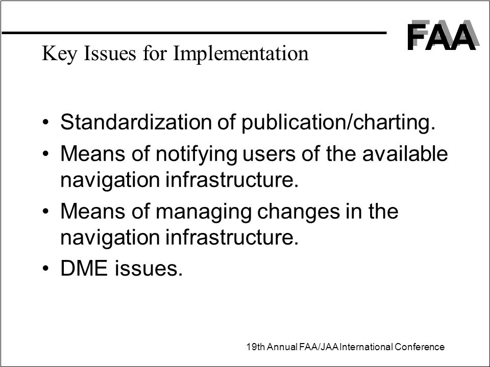 Key Issues for Implementation