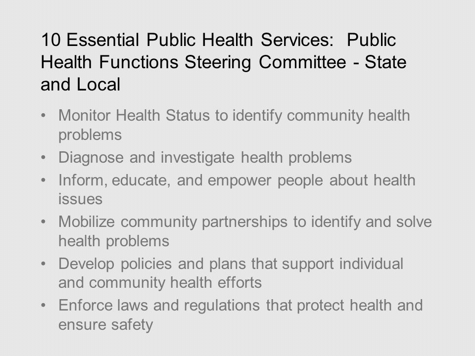 10 Essential Public Health Services: Public Health Functions Steering Committee - State and Local