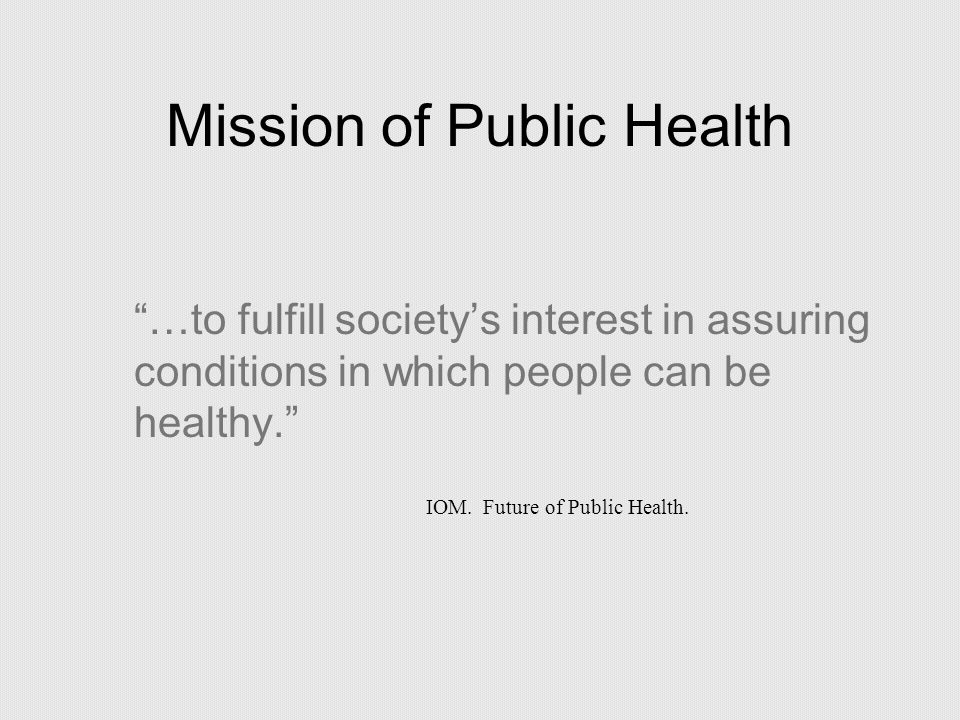 Mission of Public Health