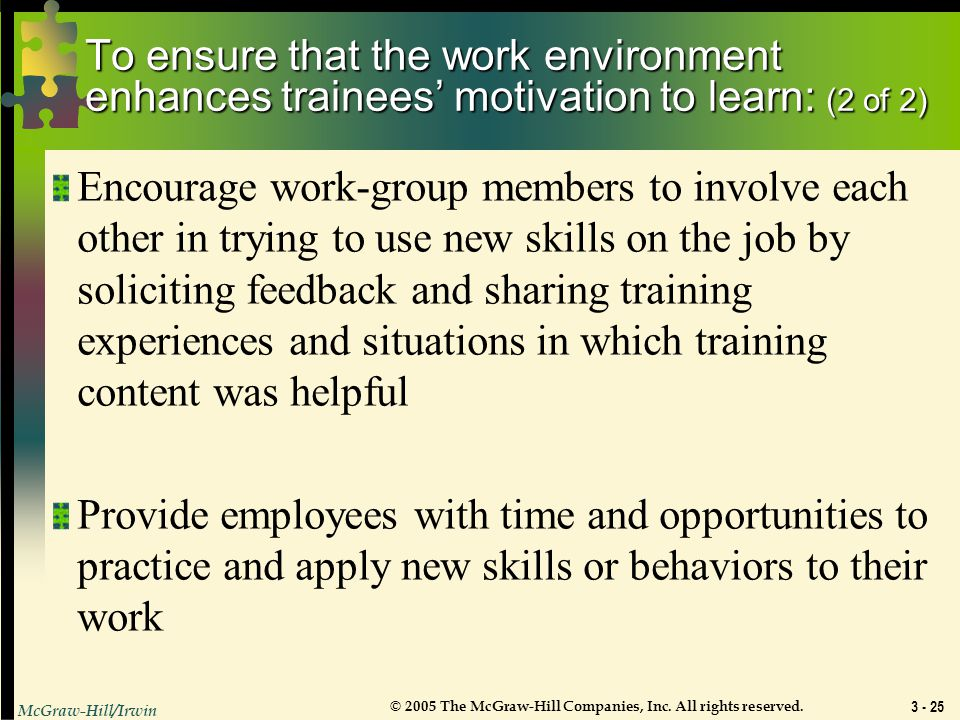 To ensure that the work environment enhances trainees' motivation to learn: (2 of 2)