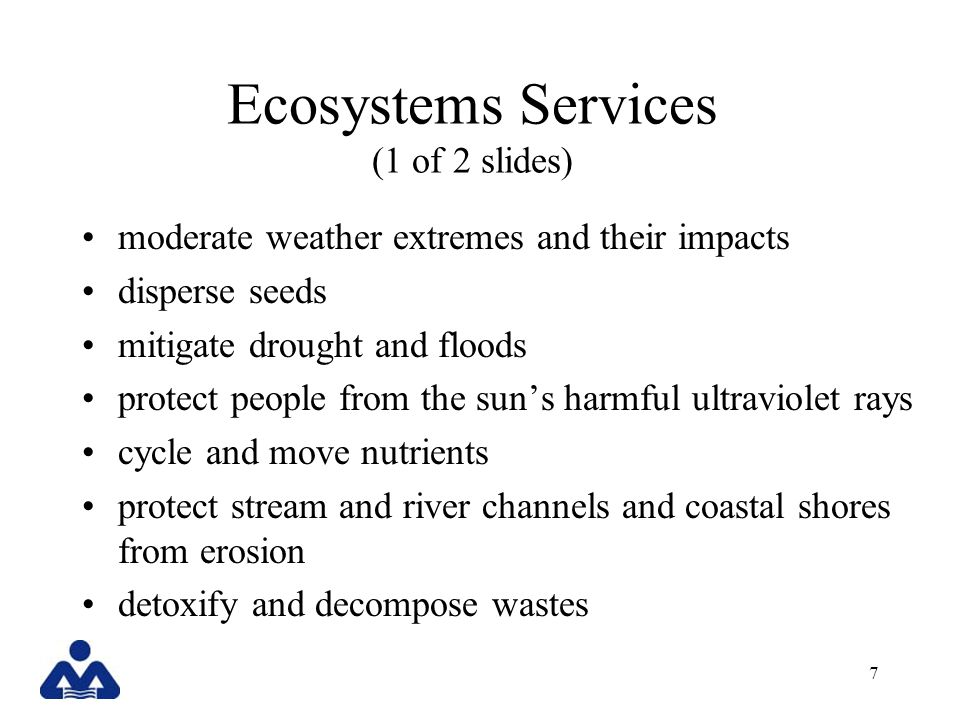 Ecosystems Services (1 of 2 slides)