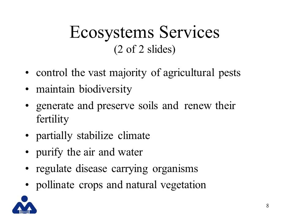 Ecosystems Services (2 of 2 slides)