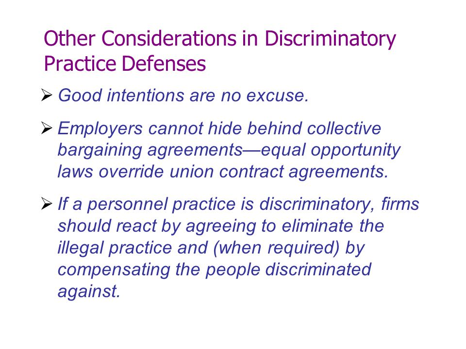 Other Considerations in Discriminatory Practice Defenses