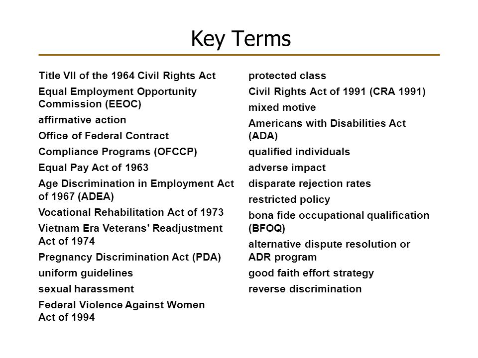 Key Terms Title VII of the 1964 Civil Rights Act