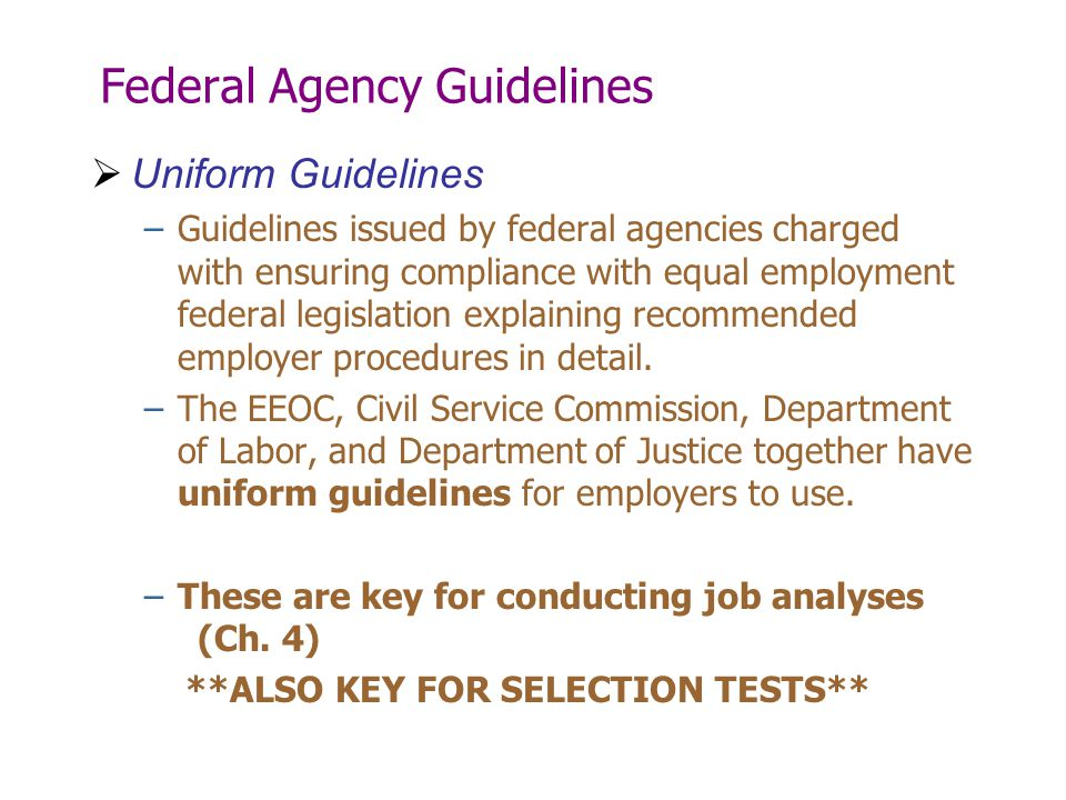 Federal Agency Guidelines