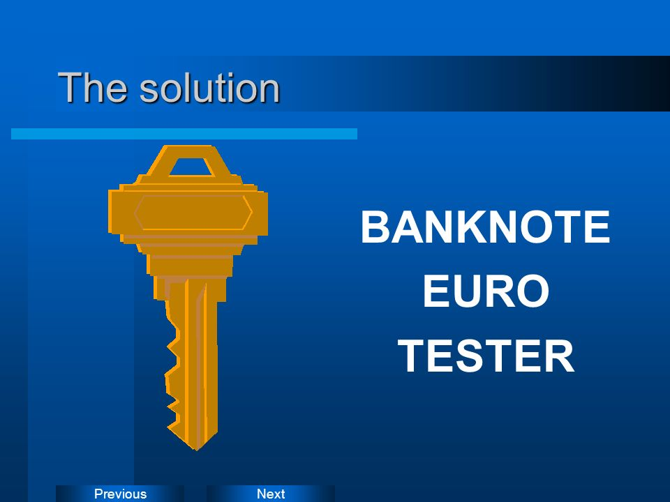 The solution BANKNOTE EURO TESTER