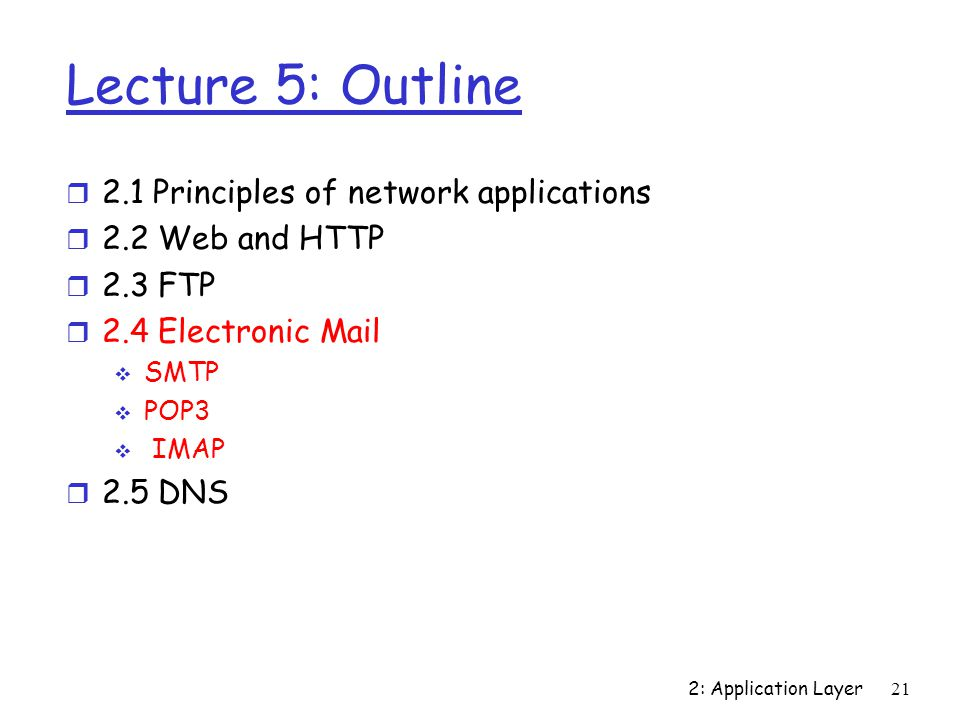 Lecture 5: Outline 2.1 Principles of network applications