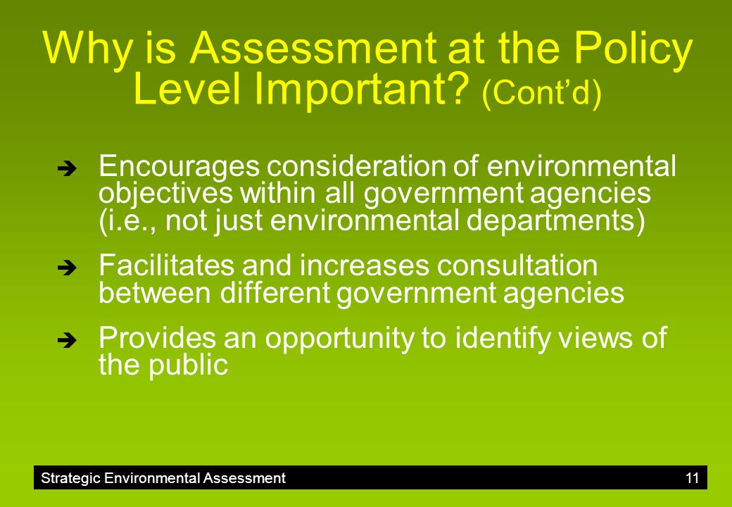 Why is Assessment at the Policy Level Important (Cont'd)