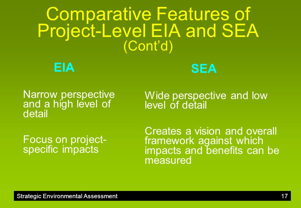 Comparative Features of Project-Level EIA and SEA (Cont'd)