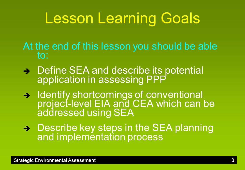 Lesson Learning Goals At the end of this lesson you should be able to: