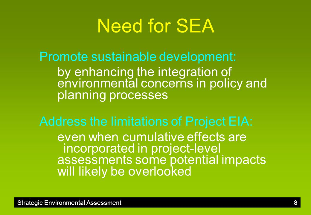Need for SEA Promote sustainable development: