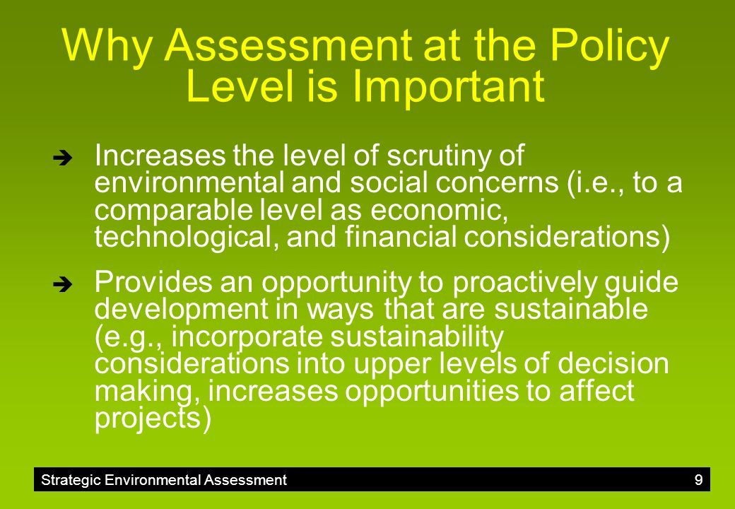 Why Assessment at the Policy Level is Important