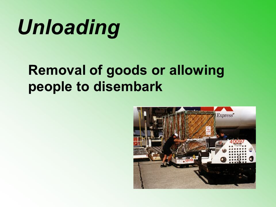Removal of goods or allowing people to disembark