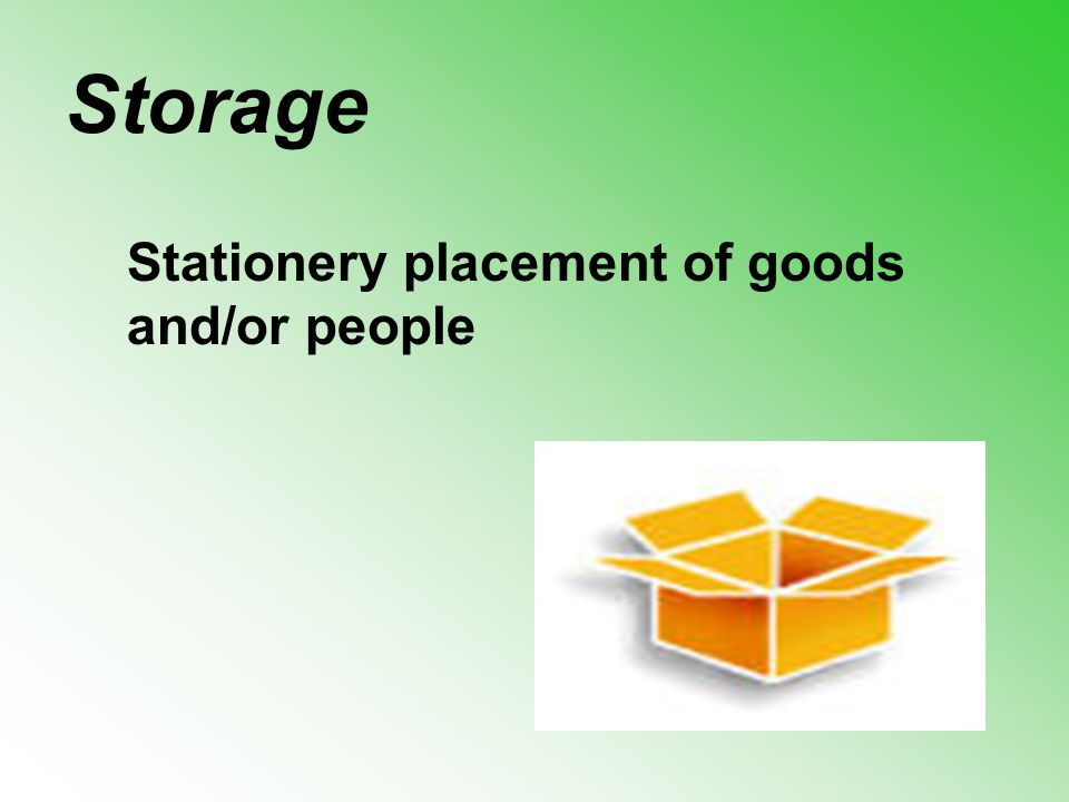 Stationery placement of goods and/or people