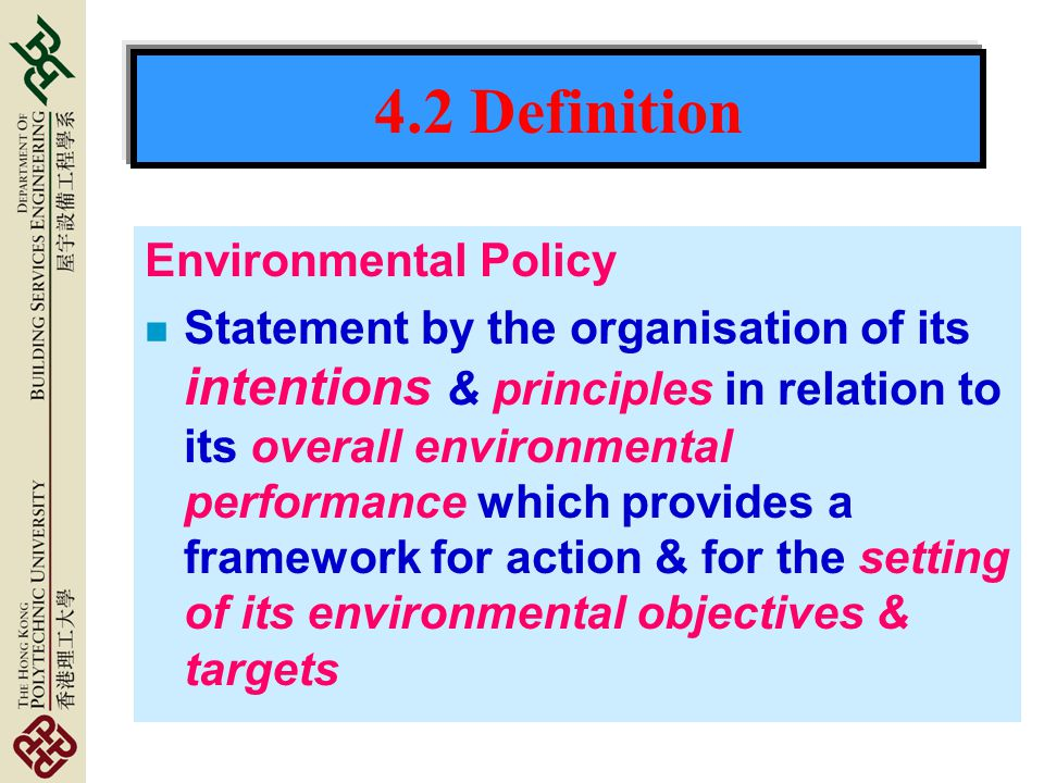 4.2 Definition Environmental Policy