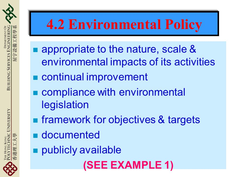 4.2 Environmental Policy appropriate to the nature, scale & environmental impacts of its activities.