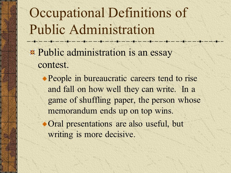 Written Essay Papers Occupational Definitions Of Public Administration A Level English Essay also Research Paper Essay Defining Public Administration  Ppt Video Online Download Political Science Essay