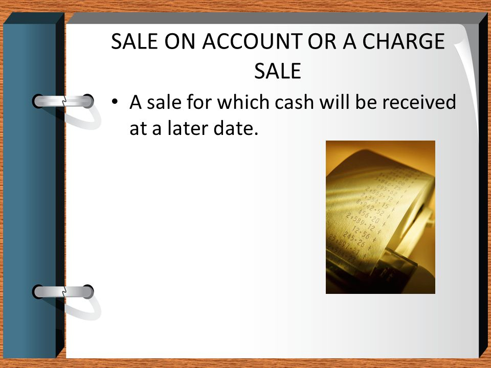 SALE ON ACCOUNT OR A CHARGE SALE