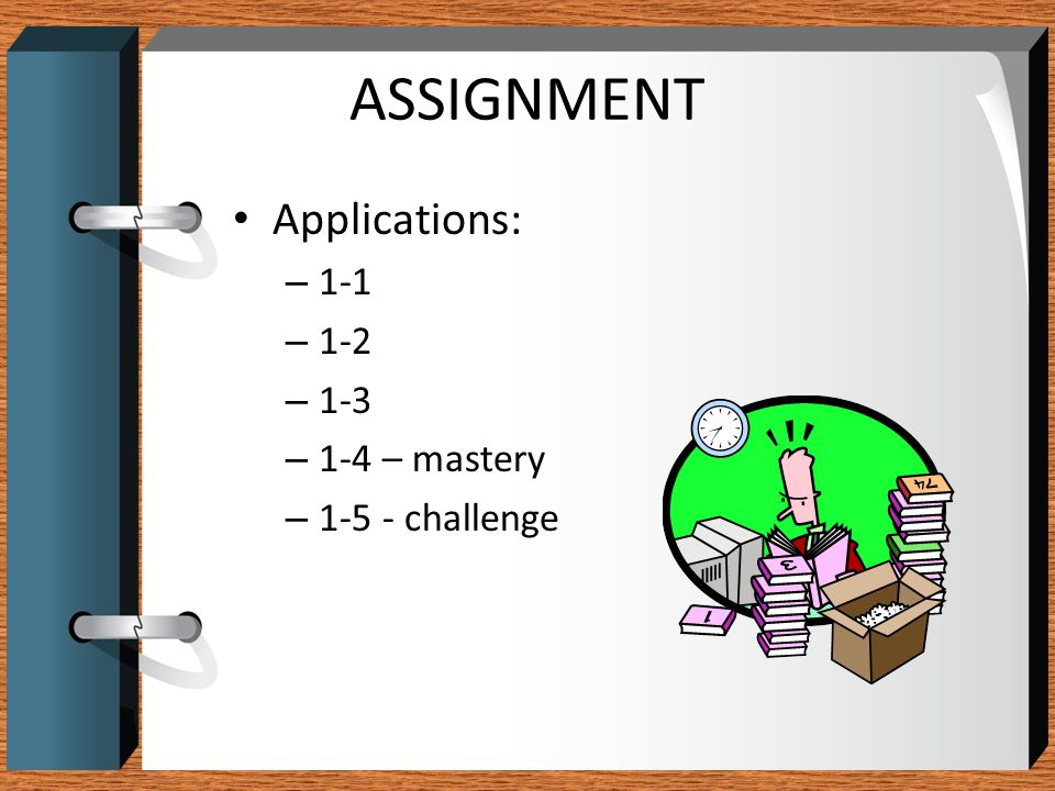 ASSIGNMENT Applications: – mastery challenge