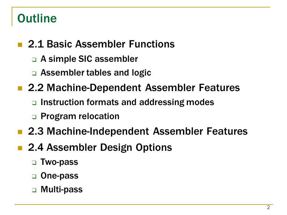 Chapter 2 Assemblers Assembler Linker Source Program Object Code Ppt Video Online Download