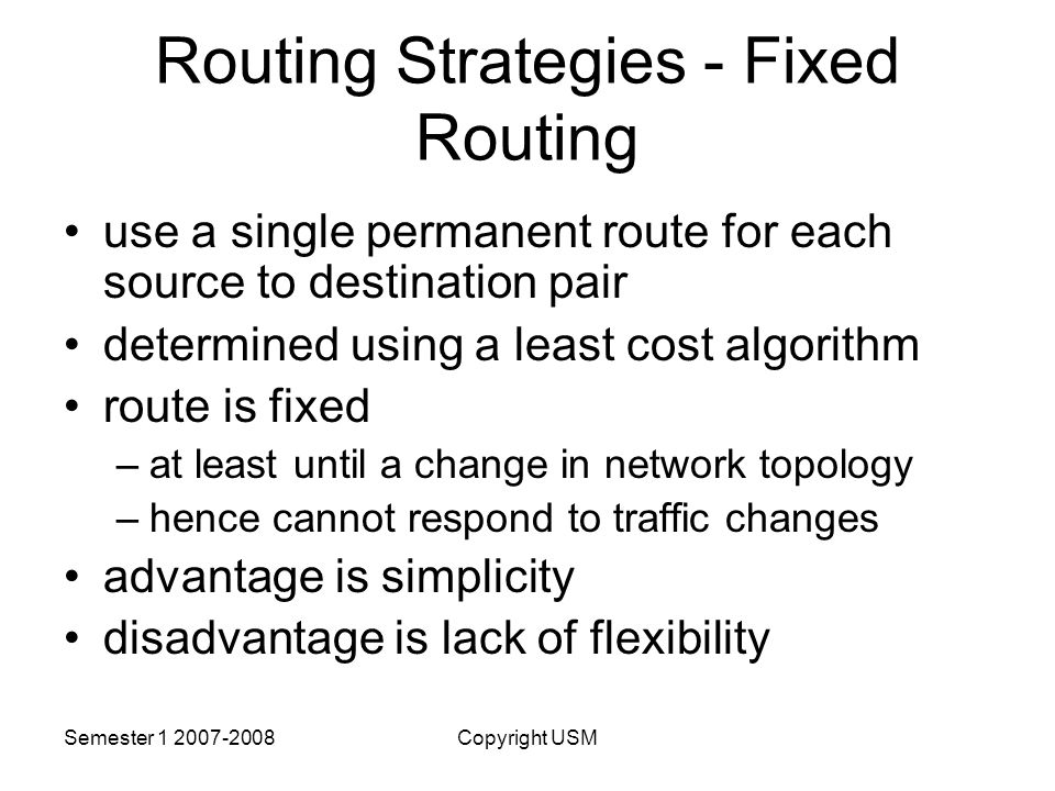 Routing Strategies - Fixed Routing