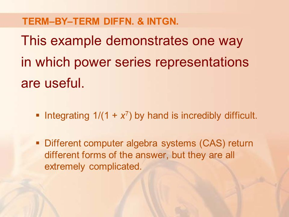 TERM–BY–TERM DIFFN. & INTGN.