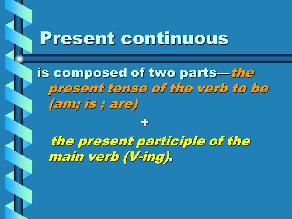 English Grammar Tenses -Continuous-  - ppt download