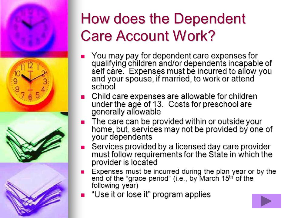 How does the Dependent Care Account Work