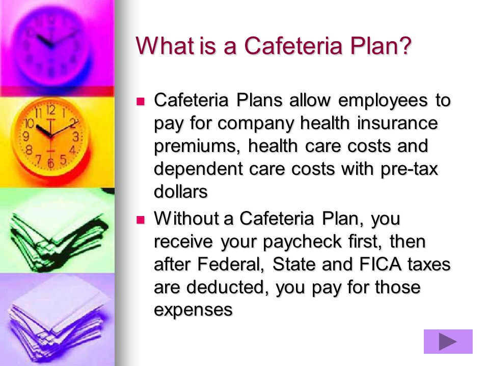 What is a Cafeteria Plan