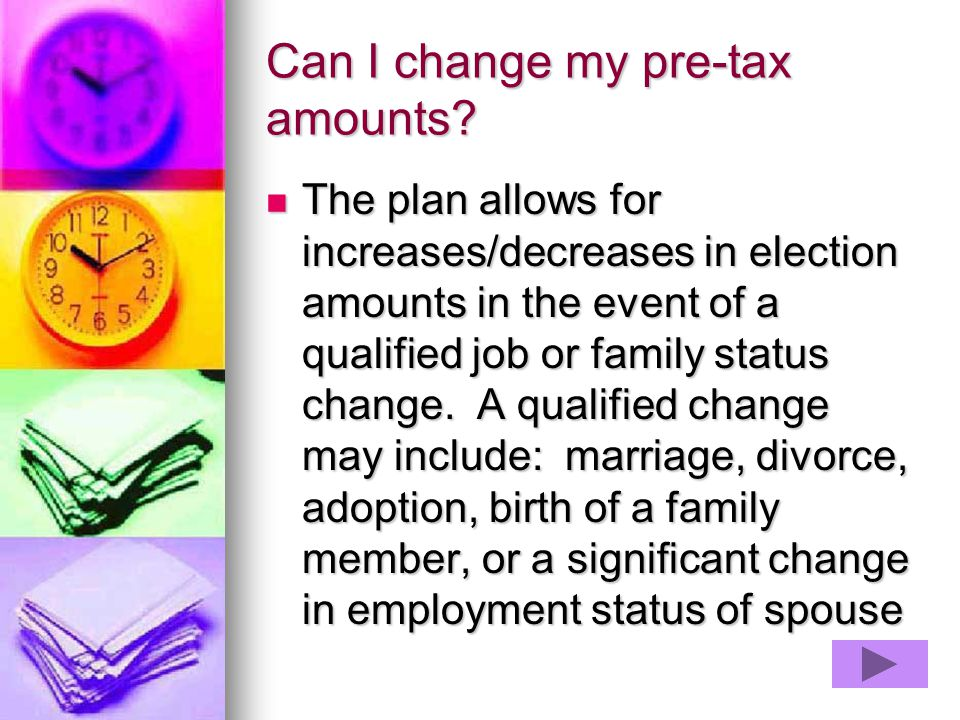 Can I change my pre-tax amounts