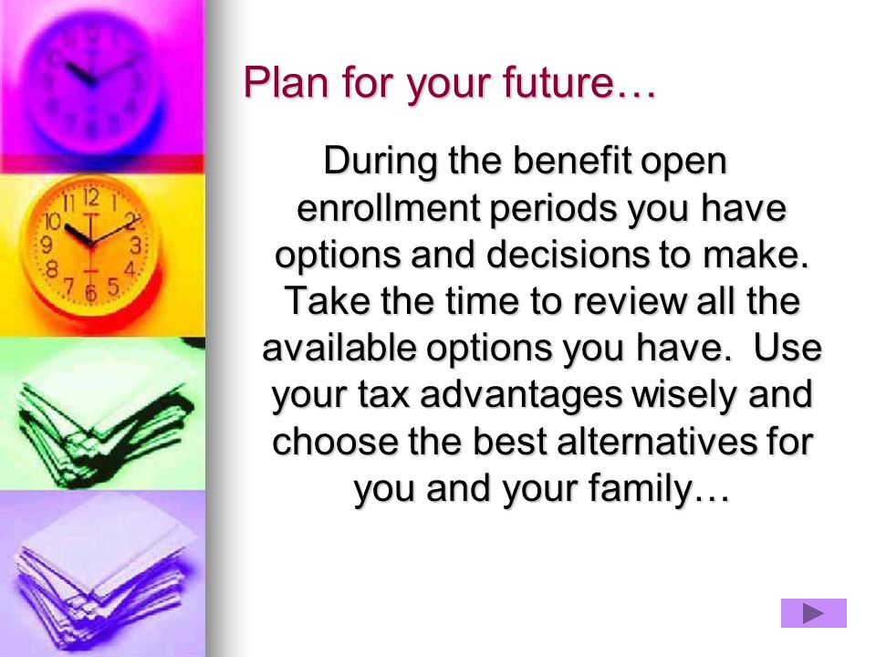 Plan for your future…