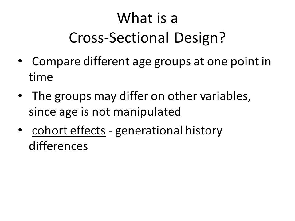 What is a Cross-Sectional Design