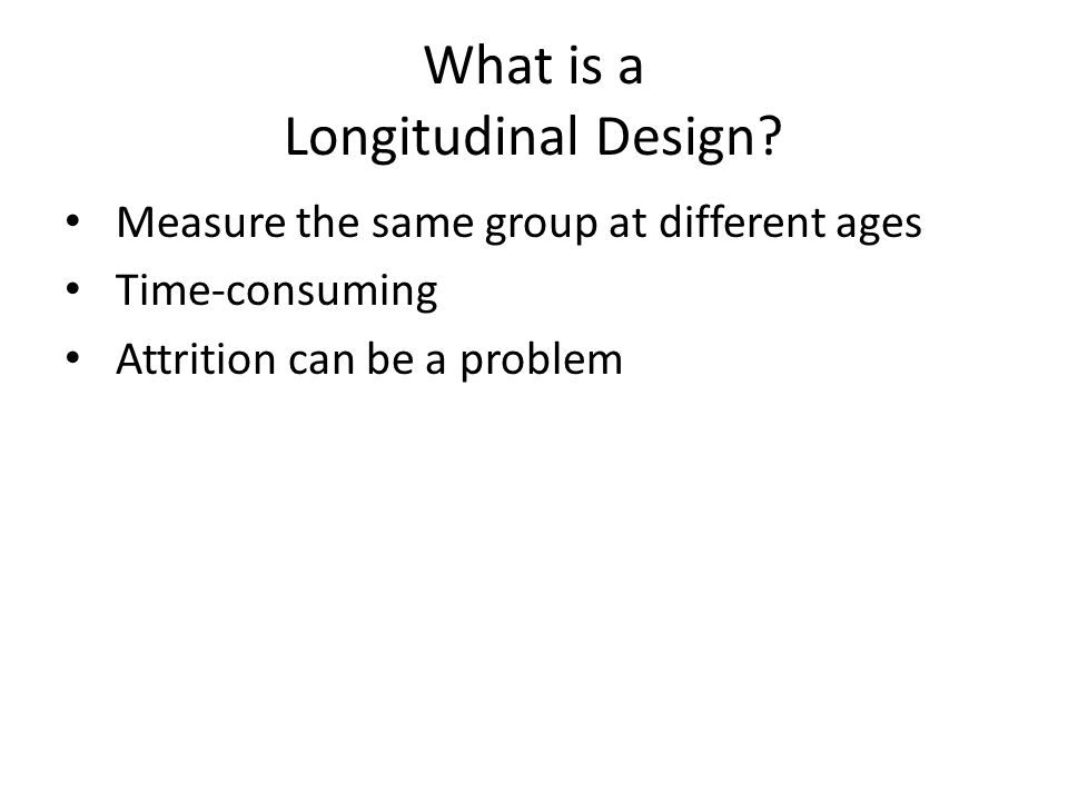 What is a Longitudinal Design