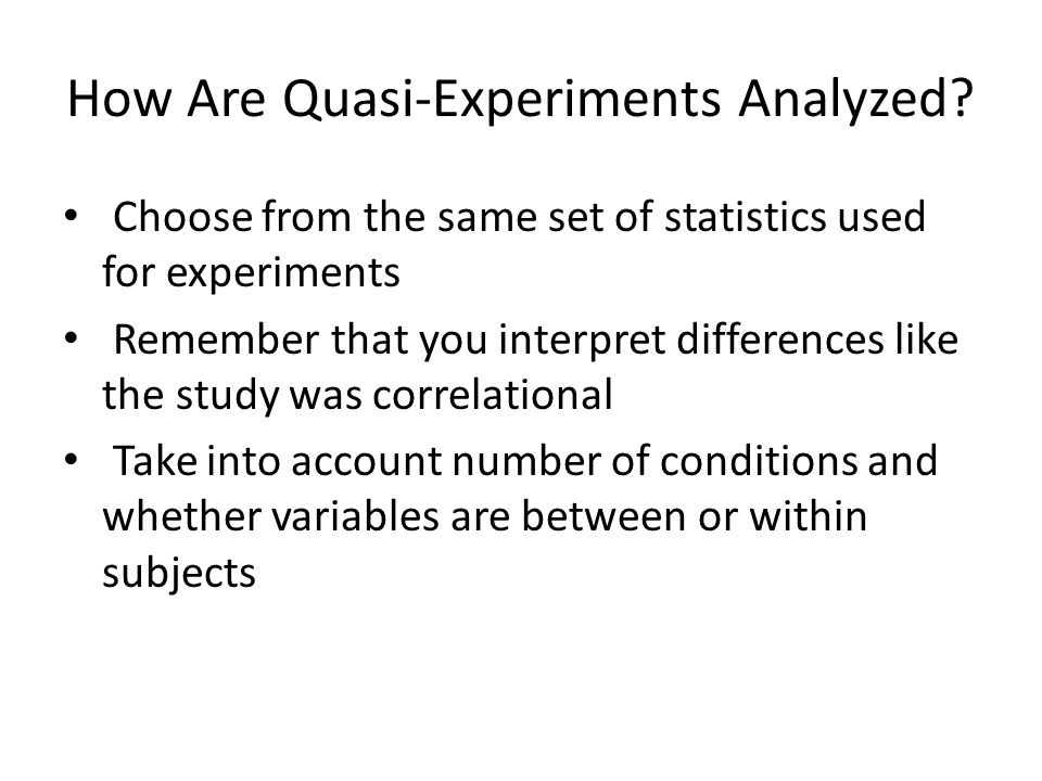 How Are Quasi-Experiments Analyzed