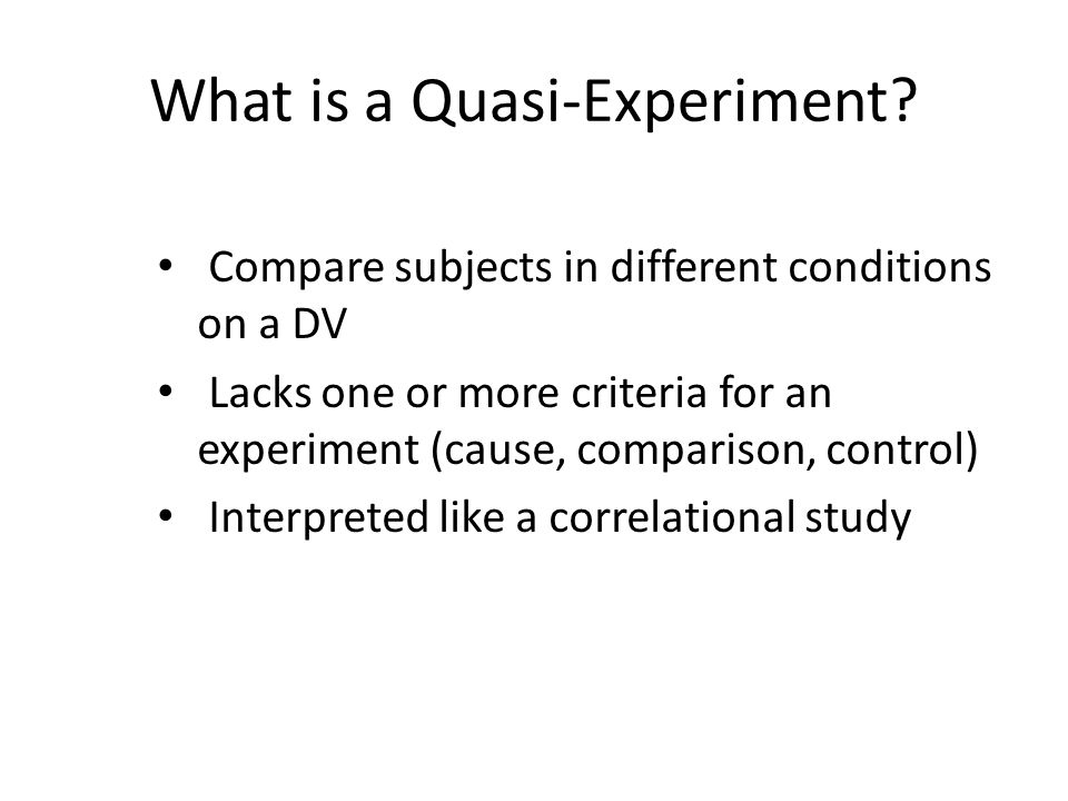 What is a Quasi-Experiment